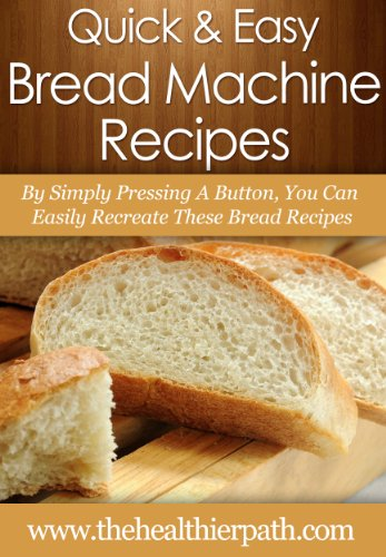 Bread Machine Recipes By Simply Pressing A Button You Can Easily Recreate These Bread Recipes Quick Easy Recipes