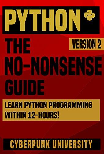 PYTHON: THE NO-NONSENSE GUIDE: Learn Python Programming