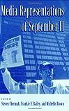 Media Representations of September 11, , 0275980448