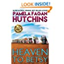Heaven to Betsy: A What Doesn't Kill You World Romantic Mystery (Emily Book 1)