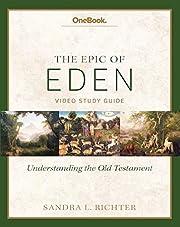Epic of Eden: Understanding the Old…