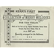 Kerr's First Collection of Merrie Melodies for the Violin