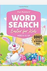 Word Search Easter for Kids Volume 1: BONUS includes 10 Coloring Pages: Ages 6 & up (Fun Puzzlers Word Search Books for Kids) Paperback