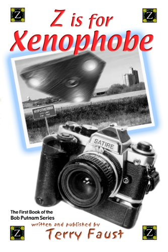 Z is for Xenophobe (The Bob Putnam series Book 1)