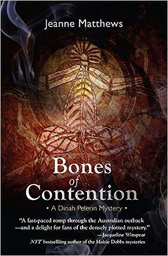 Bones of Contention: A Dinah Pelerin Mystery (Dinah Pelerin Mysteries), Matthews, Jeanne