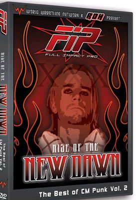 Full Impact Pro Wrestling: Best of CM Punk Volume 2- Rise of the New Dawn DVD (The Best Of Cm Punk)