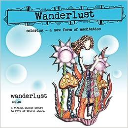 Wanderlust Coloring Book Sue Brassel 9781512218770 Amazon Books
