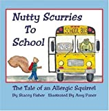 Nutty Scurries to School, Amy Paner and Stacey Fisher, 0615239315