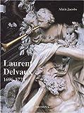 Laurent Delvaux : Gand, 1696 - Nivelles, 1778
