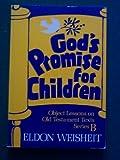 God's Promise for Children, Eldon Weisheit, 0806618922