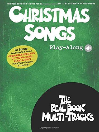 Christmas Songs Play-Along: Real Book Multi-Tracks Volume 10 (The Real Book Multi-Tracks)