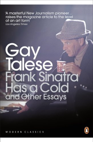 Frank Sinatra Has a Cold and Other Essays. Gay Talese (Penguin Modern Classics)