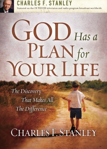 God Has a Plan for Your Life: The Discovery that Makes All the -