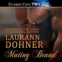Mating Brand Audiobook by Laurann Dohner Narrated by G. C. VanCoudts