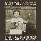 (US) Awake My Soul (Original Soundtrack) & Help Me to Sing