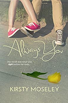 Always You (The Best Friend Series Book 1) by [Moseley, Kirsty]