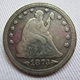 1873-S USA Seated Liberty Quarter Dollar Coins COPY