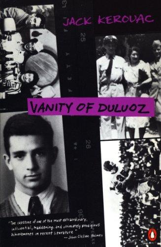 Vanity of Duluoz: An Adventurous Education, 1935-46 ()