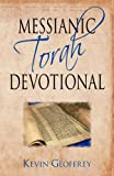 Messianic Torah Devotional, Kevin Geoffrey, 0978550447