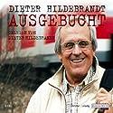 Ausgebucht Hörspiel von Dieter Hildebrandt Gesprochen von: Dieter Hildebrandt