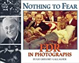 Nothing to Fear, Hugh Gregory Gallagher, 0918339561