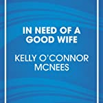 In Need of a Good Wife | Kelly McNees