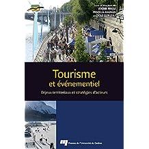 Tourisme et événementiel: Enjeux territoriaux et stratégies d'acteurs