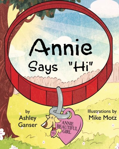 "Read Online Annie says ""HI"" PDF ePub fb2 ebook"