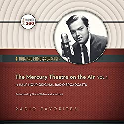 The Mercury Theatre on the Air, Vol. 1