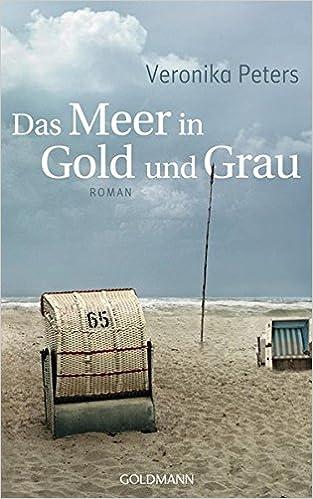Das Meer in Gold und Grau: Roman (German Edition)
