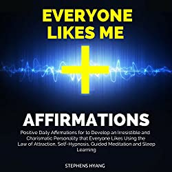 Everyone Likes Me Affirmations