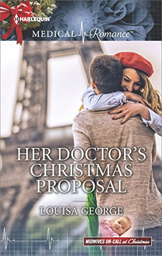Her doctors christmas proposal midwives on call at christmas her doctors christmas proposal midwives on call at christmas by george fandeluxe Gallery