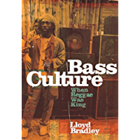 Bass Culture: When Reggae Was King book cover