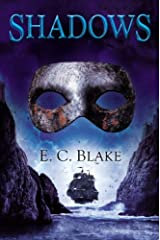Shadows: The Masks of Aygrima: Book Two by E. C. Blake (2014-08-05) Hardcover