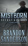 """Mistborn - Secret History"" av Brandon Sanderson"