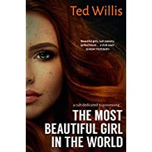 The Most Beautiful Girl in the World: A Slick Crime Thriller