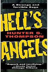 Hell's Angels: A Strange and Terrible Saga Kindle Edition