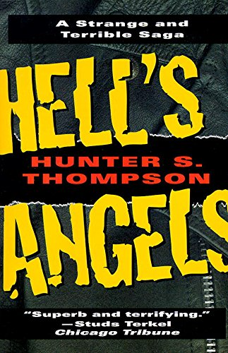 Hell's Angels: A Strange and Terrible Saga (Best Biker Gang Names)