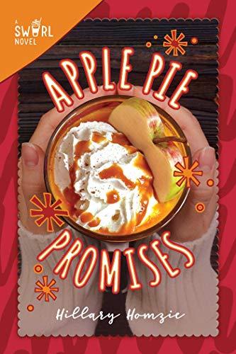 Apple Pie Promises: A Swirl Novel -