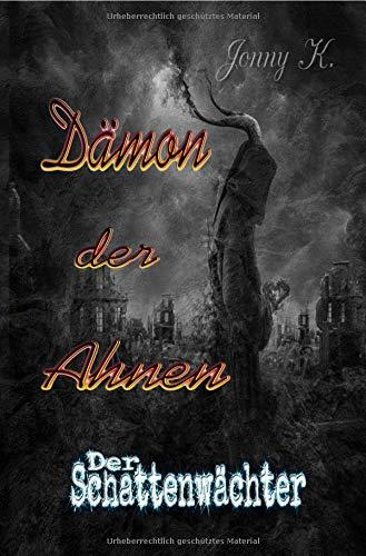 Dämon der Ahnen: Der Schattenwächter