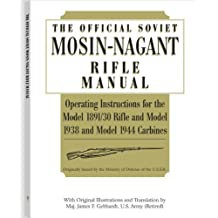 Official Soviet Mosin-Nagant Rifle Manual