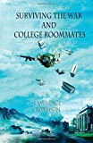 Surviving the War and College Roommates