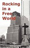 Rocking in a Free World, Mark Allen Gray, 0976109530