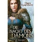 Die Nacht des Dämons: Roman (Kinder des Chaos 3) (German Edition)