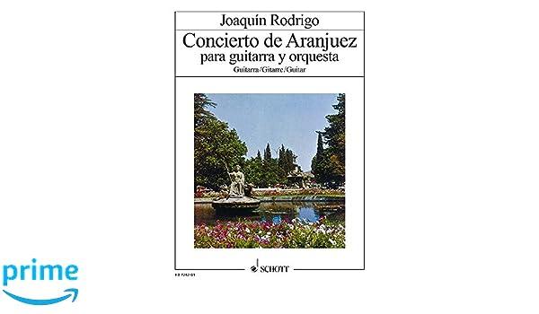 Concierto de Aranjuez: Gitarre und Orchester. Solostimme.: Amazon ...