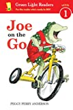 Joe on the Go, Peggy Perry Anderson, 054774563X