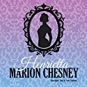 Henrietta: The Daring Debutantes Series, Book 1 Audiobook by Marion Chesney - M. C. Beaton Narrated by Lindy Nettleton