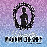 Henrietta: The Daring Debutantes Series, Book 1 | Marion Chesney - M. C. Beaton