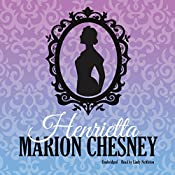 Henrietta: The Daring Debutantes Series, Book 1 | Marion Chesney - M. C. Beaton