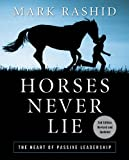 Horses Never Lie, Mark Rashid, 1616082410